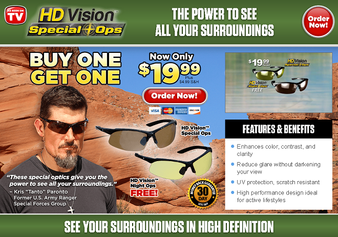 "<strong>HD Vision Special Ops</strong>"" /></p> <p><strong>Battle Vision</strong><br /> <strong>Battle Vision</strong> sunglasses are high tech polarized lenses, which gives you HD clarity. They are by Atomic Beam. Battle claims to help you see things that you normally would not be able to with the naked eye.<br />  <img src="